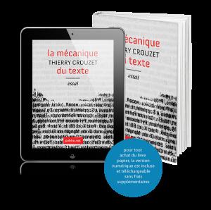 La mécanique du texte-Thierry Crouzet