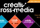 Créativ'Cross-Média, un salon professionnel à la croisée du papier et du numérique