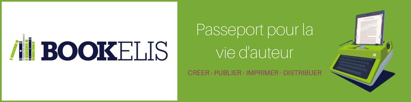 Bookelis - Passeport pour la vie d'auteur