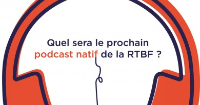 rtbf podcast natif