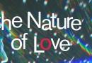«The Nature of Love», les évolutions du rapport à l'amour à l'ère du numérique