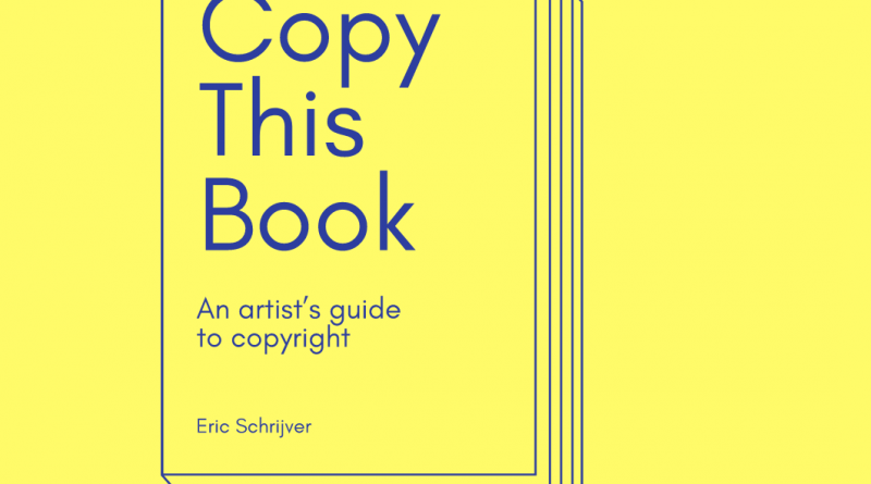 Screenshot_2018-11-13 Copy This Book An Artist's Guide to Copyright (1)