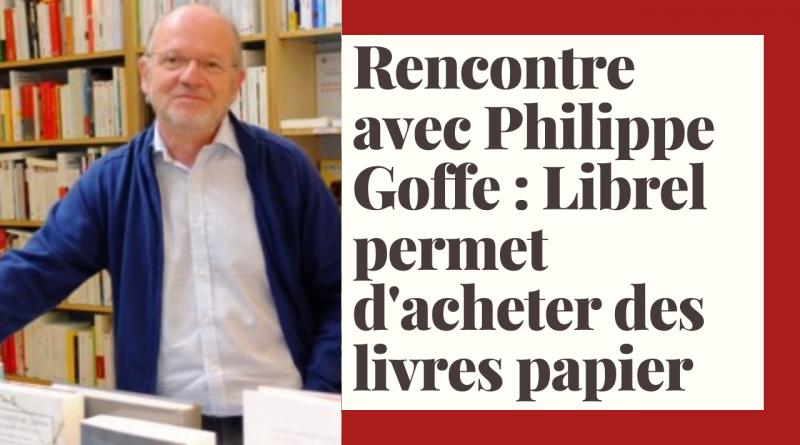 Rencontre avec Philippe Goffe_à la une